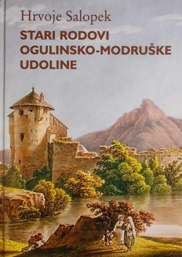 Salopek: Stari rodovi Ogulinsko-modruške udoline