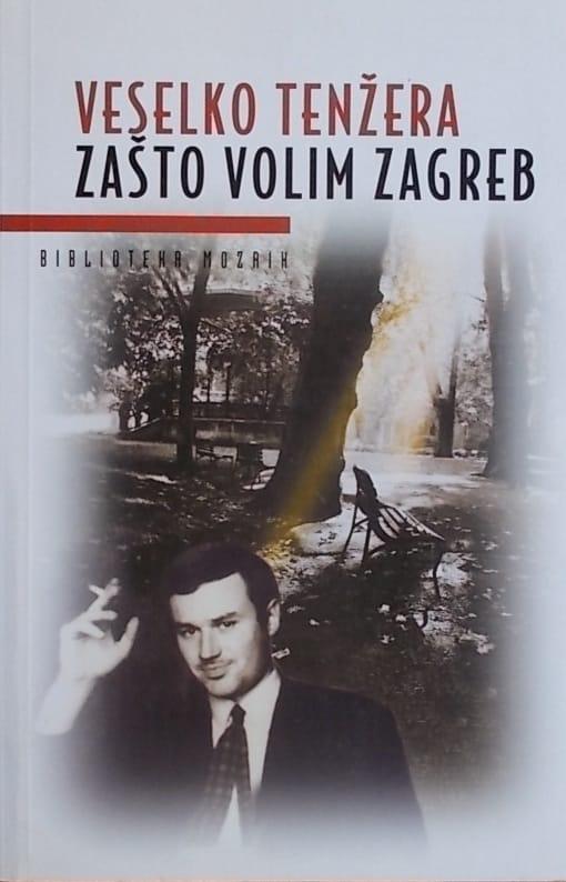 Tenžera: Zašto volim Zagreb