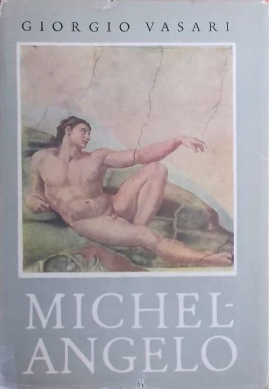 Vasari: Život Michelangela Buonarrotija
