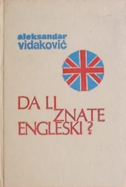 Vidaković: Da li znate engleski?