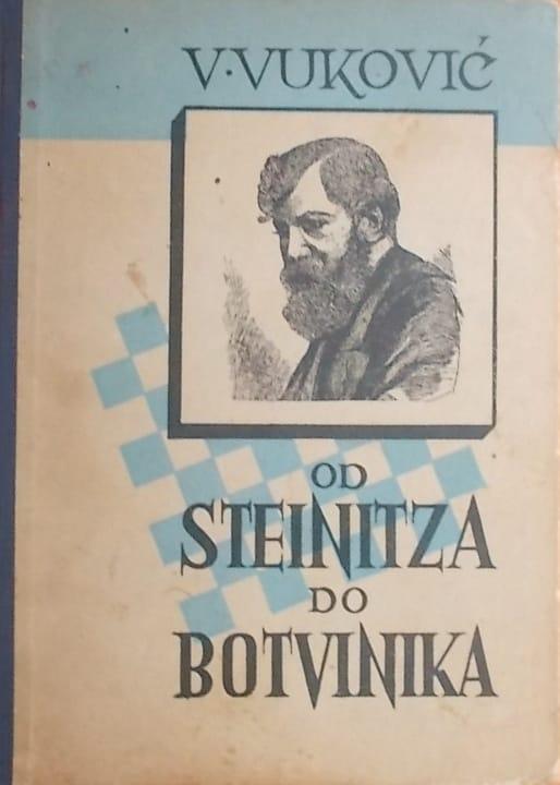 Vuković: Od Steinitza do Botvinika