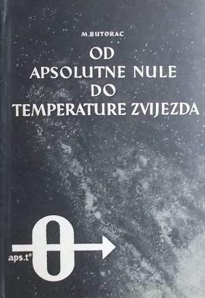Butorac-Od apsolutne nule do temperature zvijezda