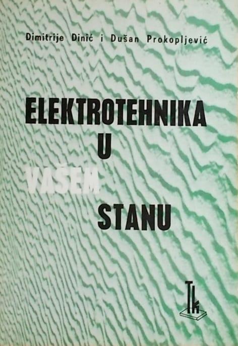 Dinić, Prokopljević: Elektrotehnika u vašem stanu
