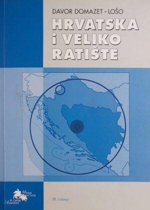 Domazet Lošo: Hrvatska i veliko ratište