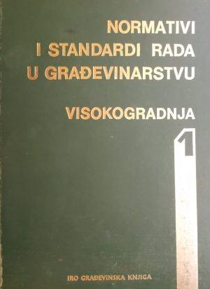 Normativi i standardi rada u građevinstvu 1