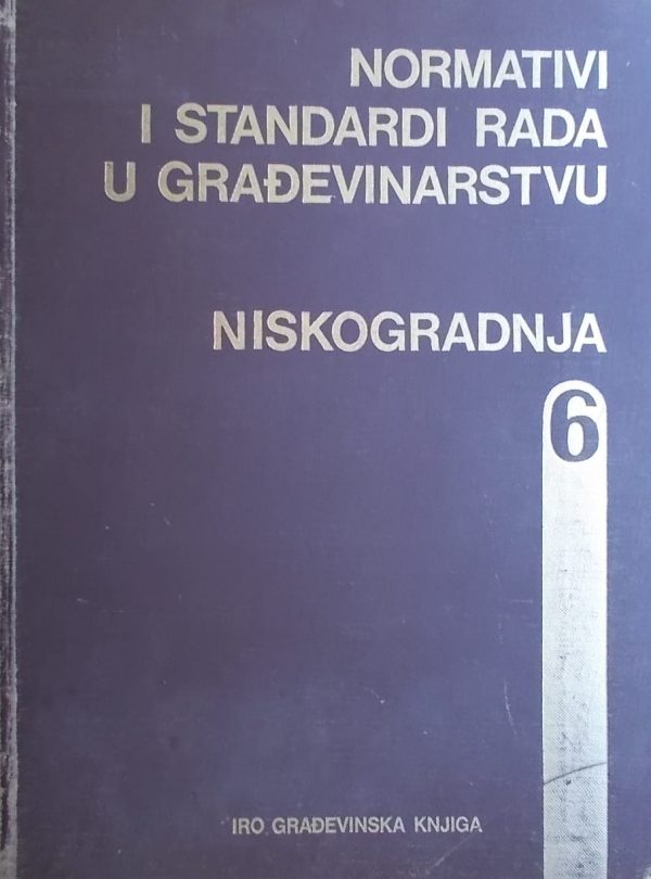 Normativi i standardi rada u građevinstvu 6