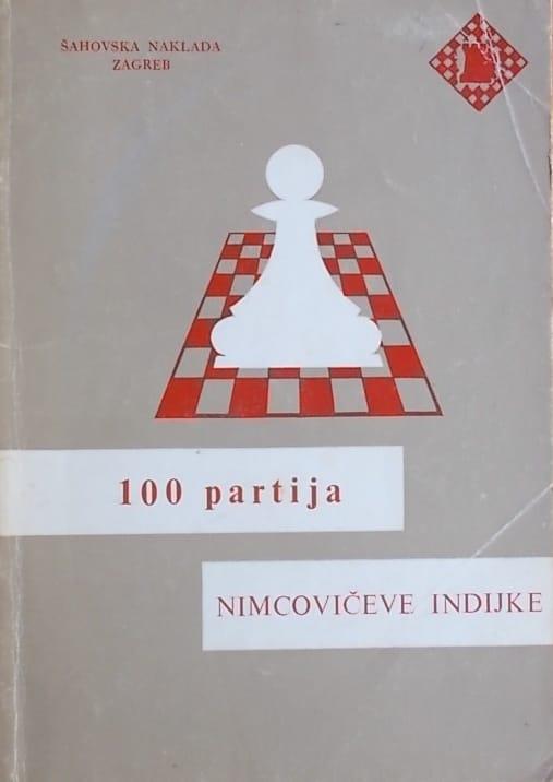 Petek: 100 partija Nimcovičeve indijke