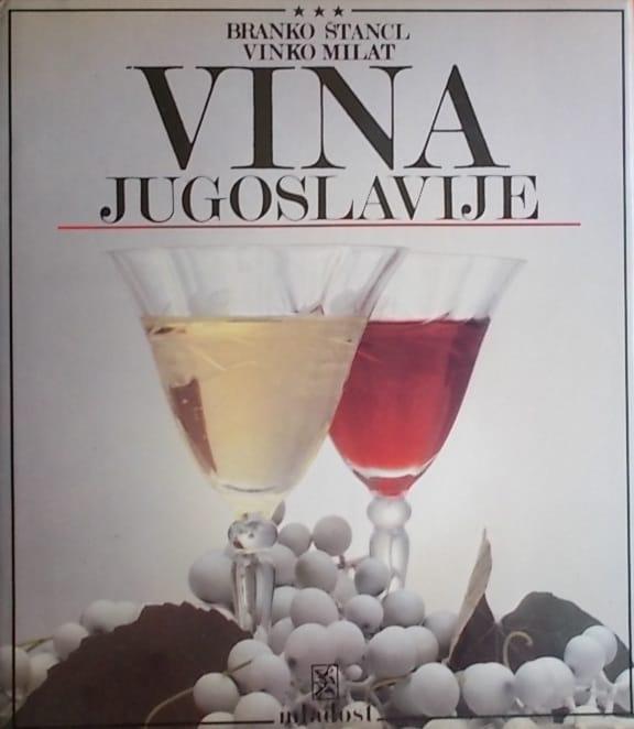 Štancl, Milat: Vina Jugoslavije