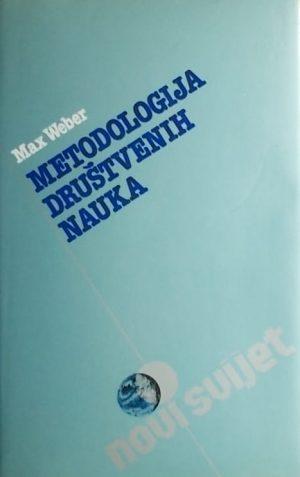 Weber: Metodologija društvenih nauka
