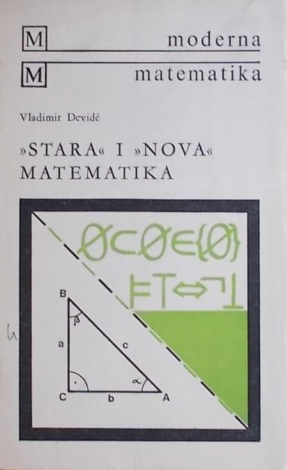 """Devide: """"Stara"""" i """"nova"""" matematika"""