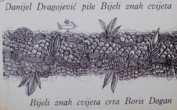 Dragojević: Bijeli znak cvijeta