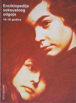 Enciklopedija seksualnog odgoja 14-16 godina