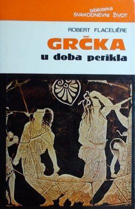 Flaceliere: Grčka u doba Perikla