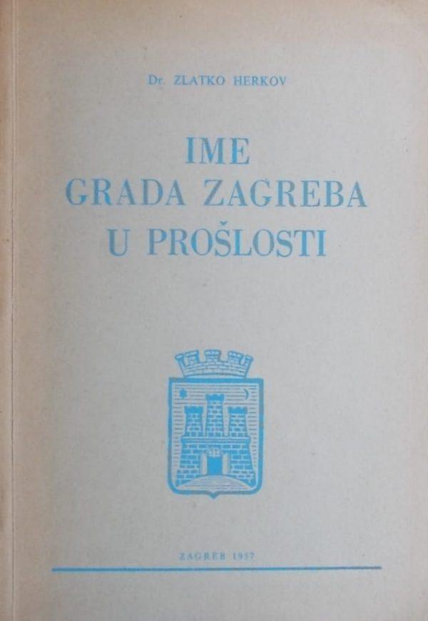 Herkov: Ime grada Zagreba u prošlosti