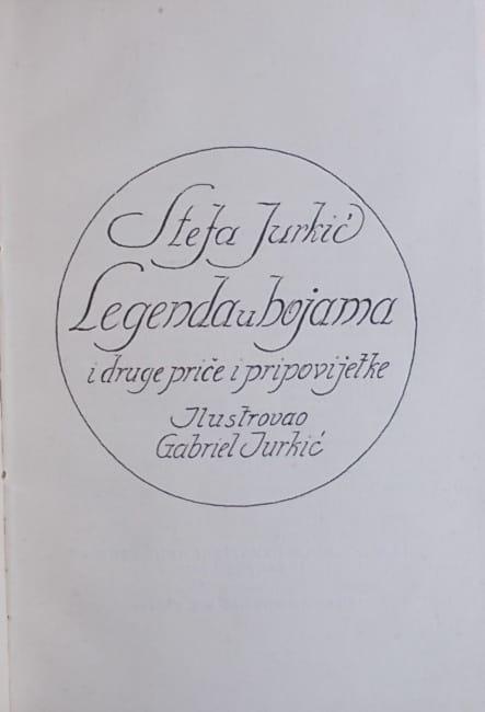 Jurkić: Legenda u bojama i druge priče i pripovijetke