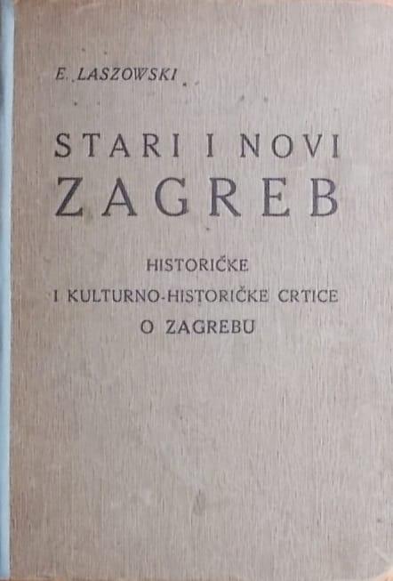 Laszowski-Stari i novi Zagreb