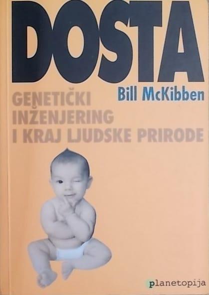 McKibben: Dosta: genetički inženjering i uništenje ljudske prirode