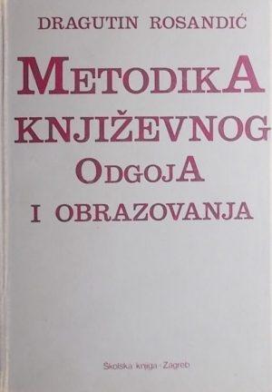 Rosandić: Metodika književnog odgoja i obrazovanja