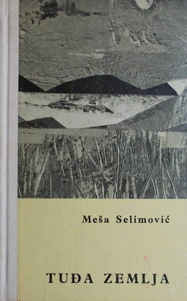 Selimović-Tuđa zemlja