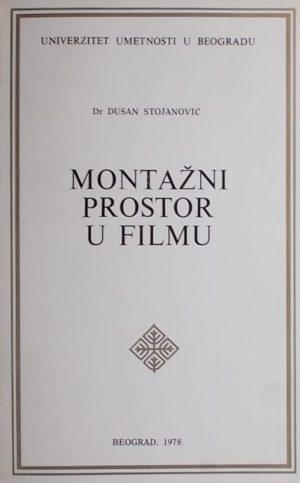 Stojanović-Montažni prostor u filmu