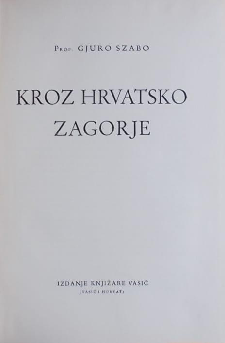 Szabo: Kroz Hrvatsko zagorje