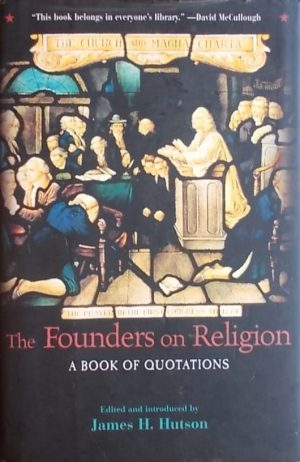 The Founders on Religion
