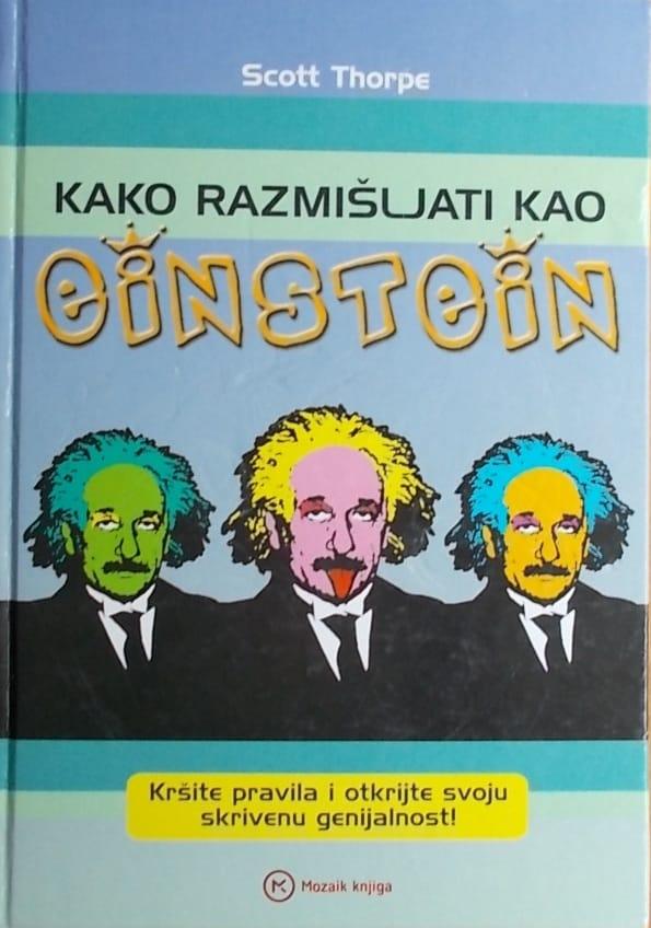 Thorpe: Kako razmišljati kao Einstein