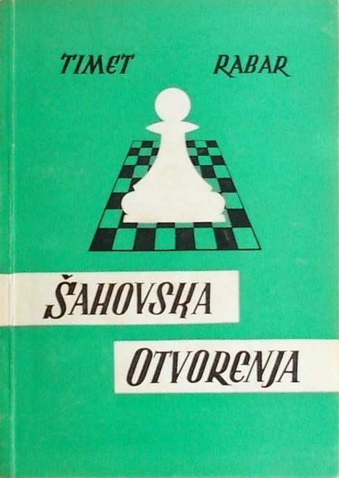 Timet, Rabar: Šahovska otvorenja: knjiga I - otvorene igre