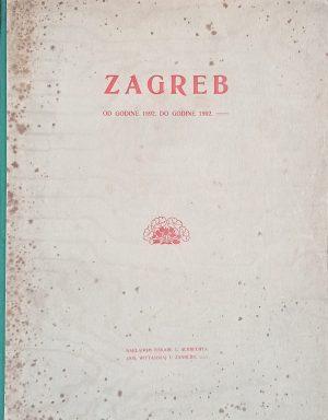 Zagreb od godine 1892. do godine 1902.