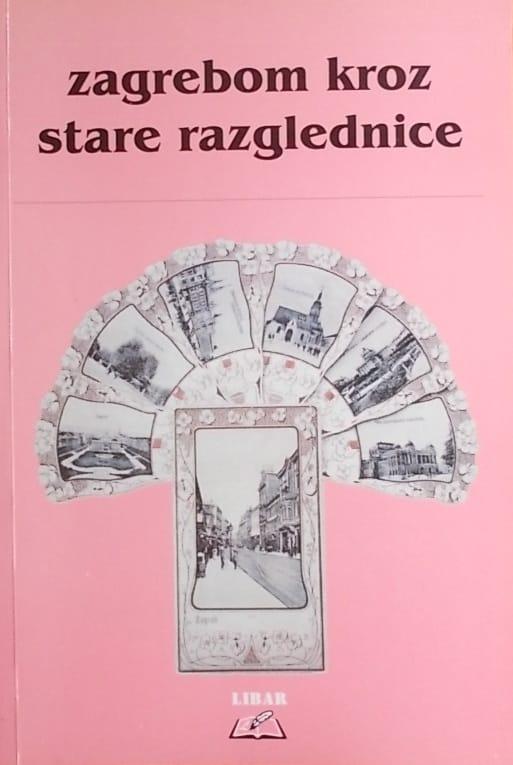 Zagrebom kroz stare razglednice