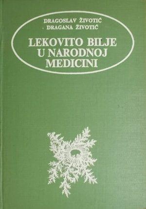 Životić: Lekovito bilje u narodnoj medicini