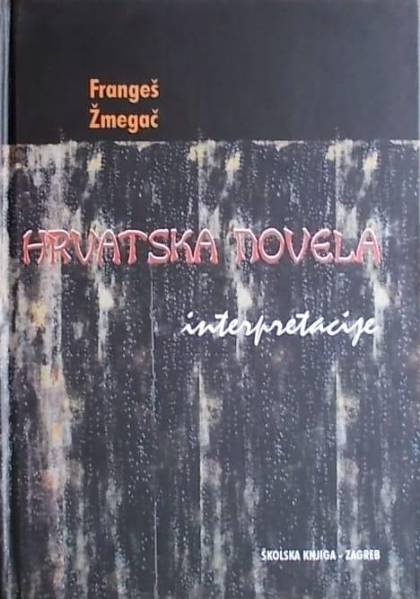 Frangeš, Žmegač: Hrvatska novela: interpretacije