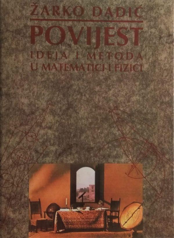 Dadić: Povijest ideja i metoda u matematici i fizici
