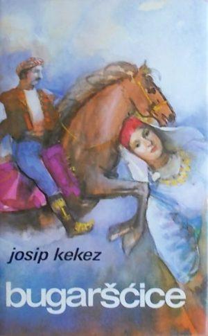 Kekez: Bugaršćice: starinske hrvatske narodne pjesme