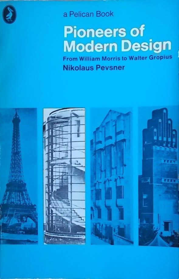 Pevsner-Pioneers of Modern Design
