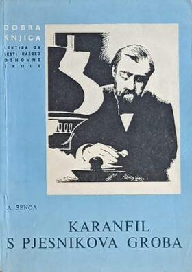 Šenoa: Karanfil s pjesnikova groba
