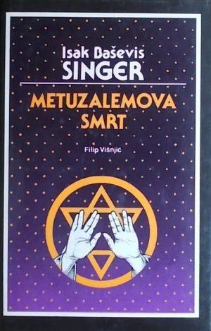 Singer: Metuzalemova smrt i druge priče