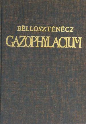 Bellosztenecz: Gazophylacium