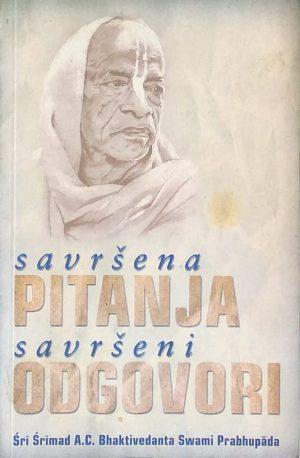 Bhaktivedanta: Savršena pitanja - savršeni odgovori