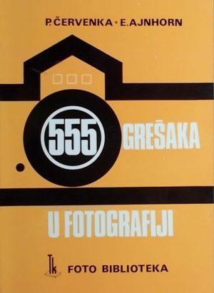Červenka, Ajnhorn: 555 grešaka u fotografiji