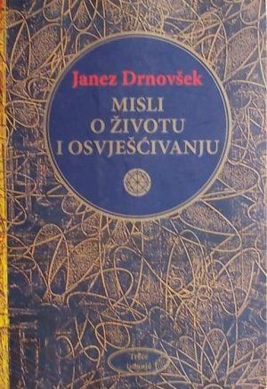 Drnovšek-Misli o životu i osvješćivanju