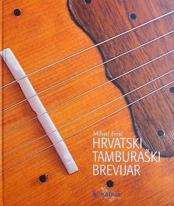 Ferić: Hrvatski tamburaški brevijar