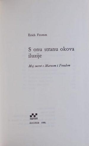 Fromm: S onu stranu okova iluzije