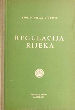 Gjurović: Regulacija rijeka