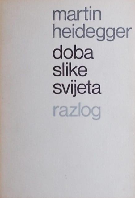 Heidegger-Doba slike svijeta