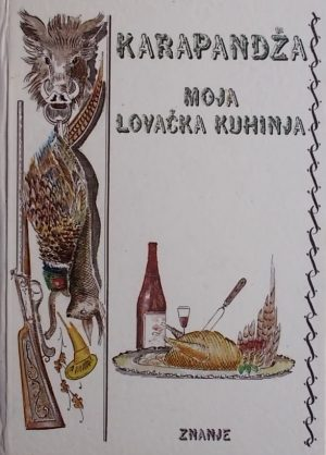 Karapandža-Moja lovačka kuhinja