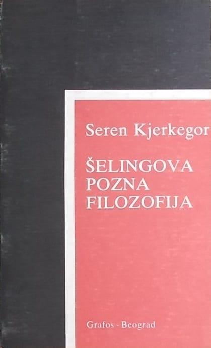 Kjerkegor: Šelingova pozna filozofija