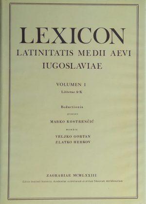Kostrenčić: Lexicon latinitatis medii aevi Iugoslaviae