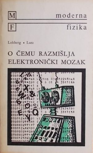 Lohberg, Lutz: O čemu razmišlja elektronički mozak?