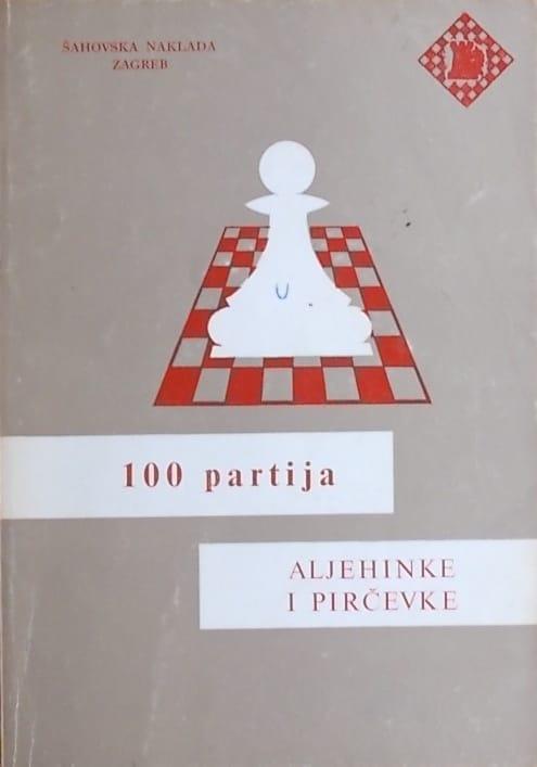 Petek: 100 partija Aljehinke i Pirčevke